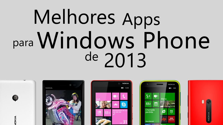 Os melhores apps para Windows Phone lançados em 2013