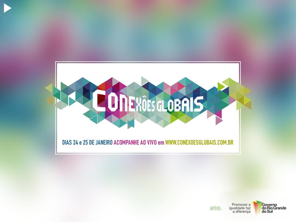 Conexões Globais: debates e oficinas no RS sobre cidadania digital