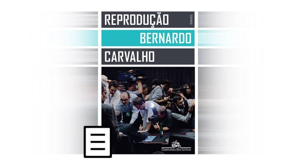 Reprodução, obra de Bernardo Carvalho, é o primeiro livro do Clube de Leitura.