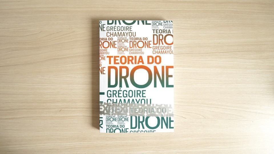 "Pensando fora da ""kill box"": Debate do livro Teoria do Drone, de Grégoire Chamayou"