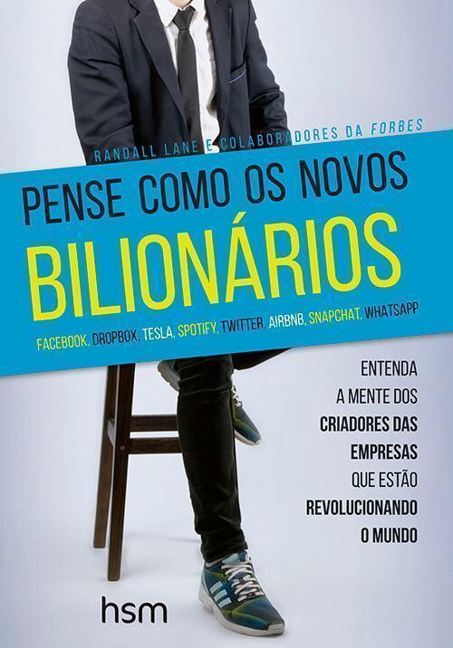 Capa do livro Pense Como os Novos Bilionários.