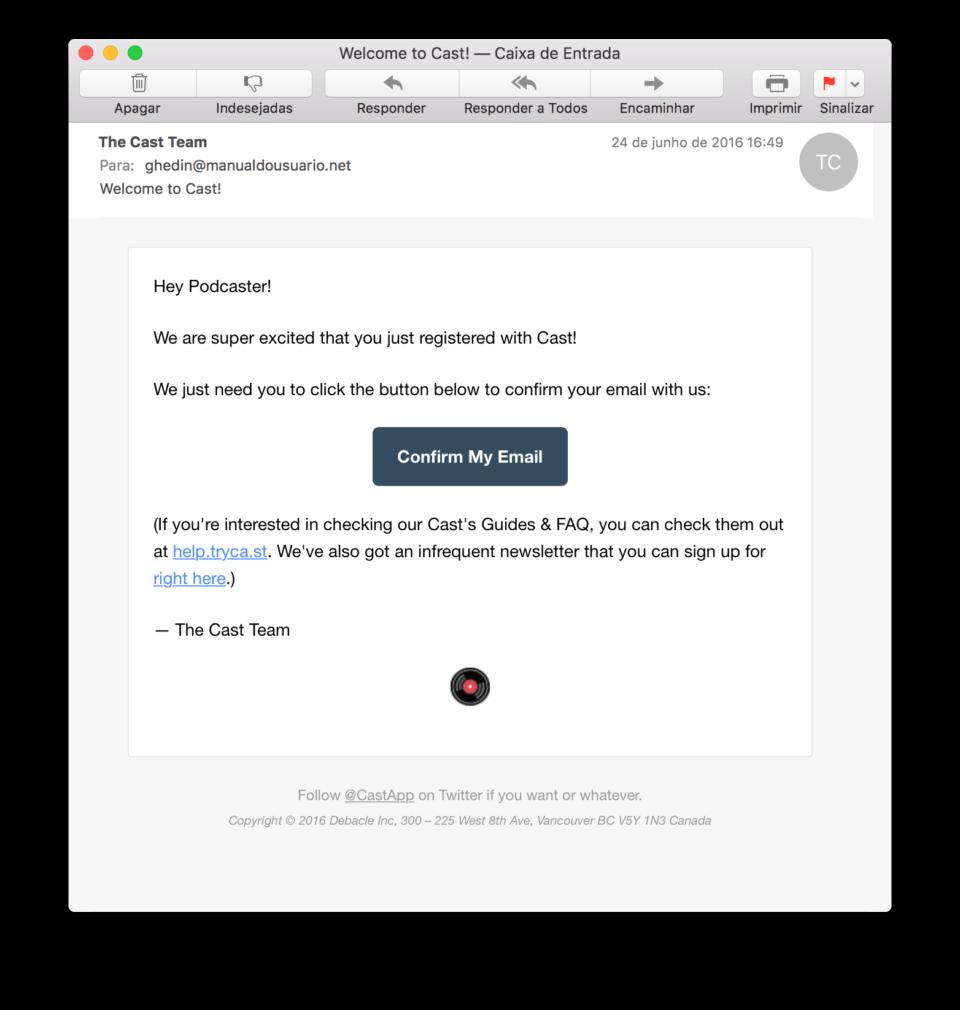 Exemplo de confirmação de e-mail do Cast.