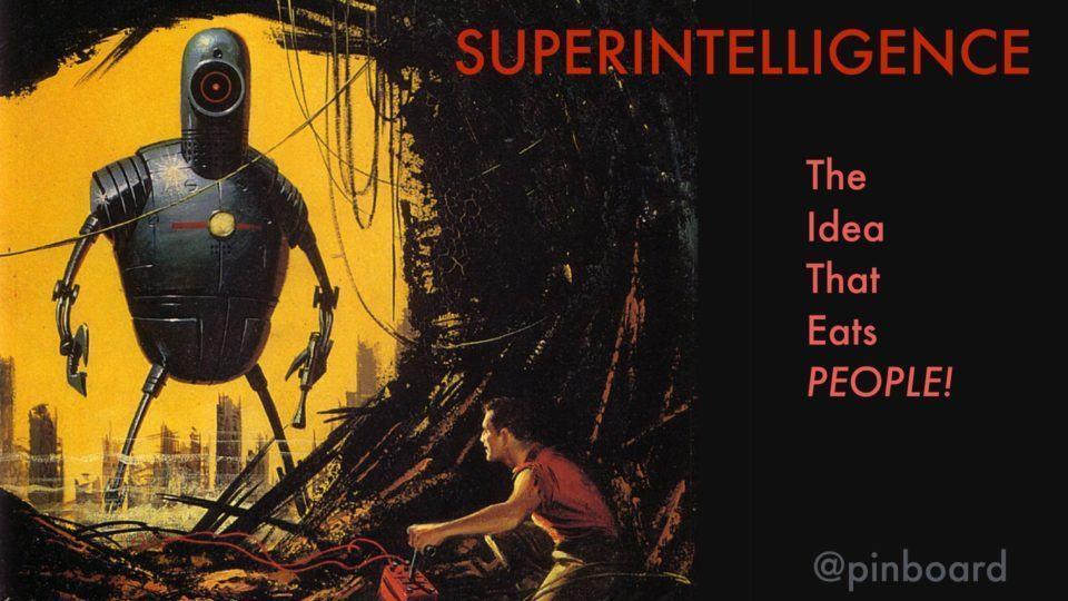 Superinteligência: a ideia que devora pessoas espertas