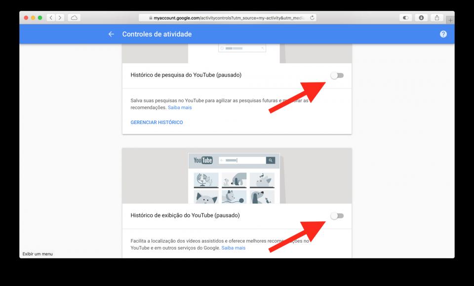Desativar históricos de exibição e pesquisa do YouTube.