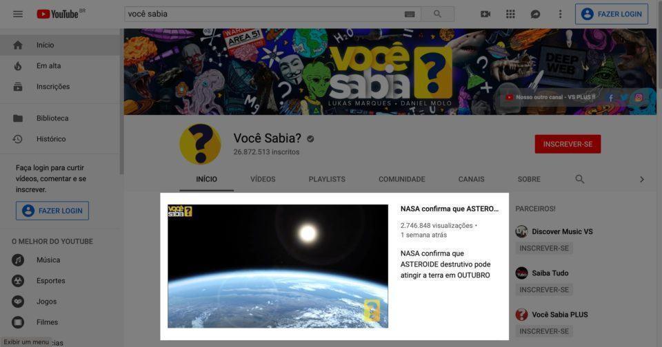 Print da capa do canal Você Sabia? com destaque ao vídeo sensacionalista de um asteroide que colidirá com a Terra.