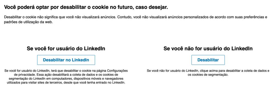 Botões para cancelar o cookie do LinkedIn para usuários e não usuários.