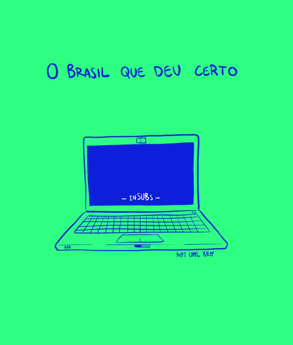 """Ilustração de um computador com o nome InSUBs e a legenda """"O Brasil que deu certo""""."""