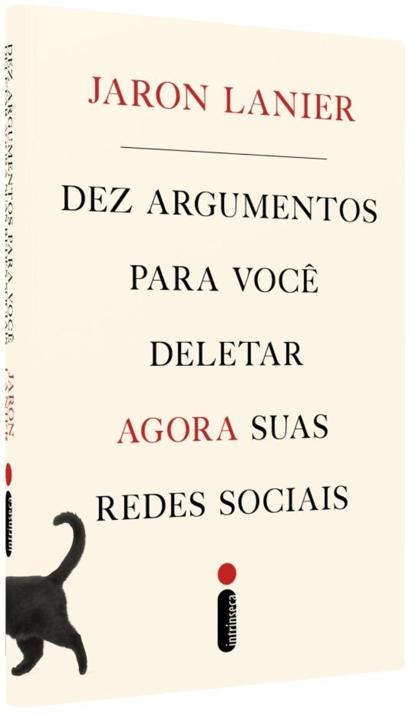 """Capa do livro """"Dez argumentos para você deletar agora suas redes sociais""""."""