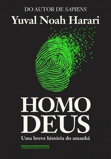 """Capa do livro """"Homo Deus: Uma breve história do amanhã""""."""