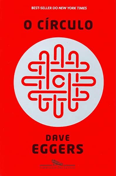 """Capa do livro """"O Círculo""""."""