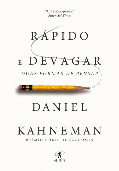 """Capa do livro """"Rápido e devagar: Duas formas de pensar""""."""