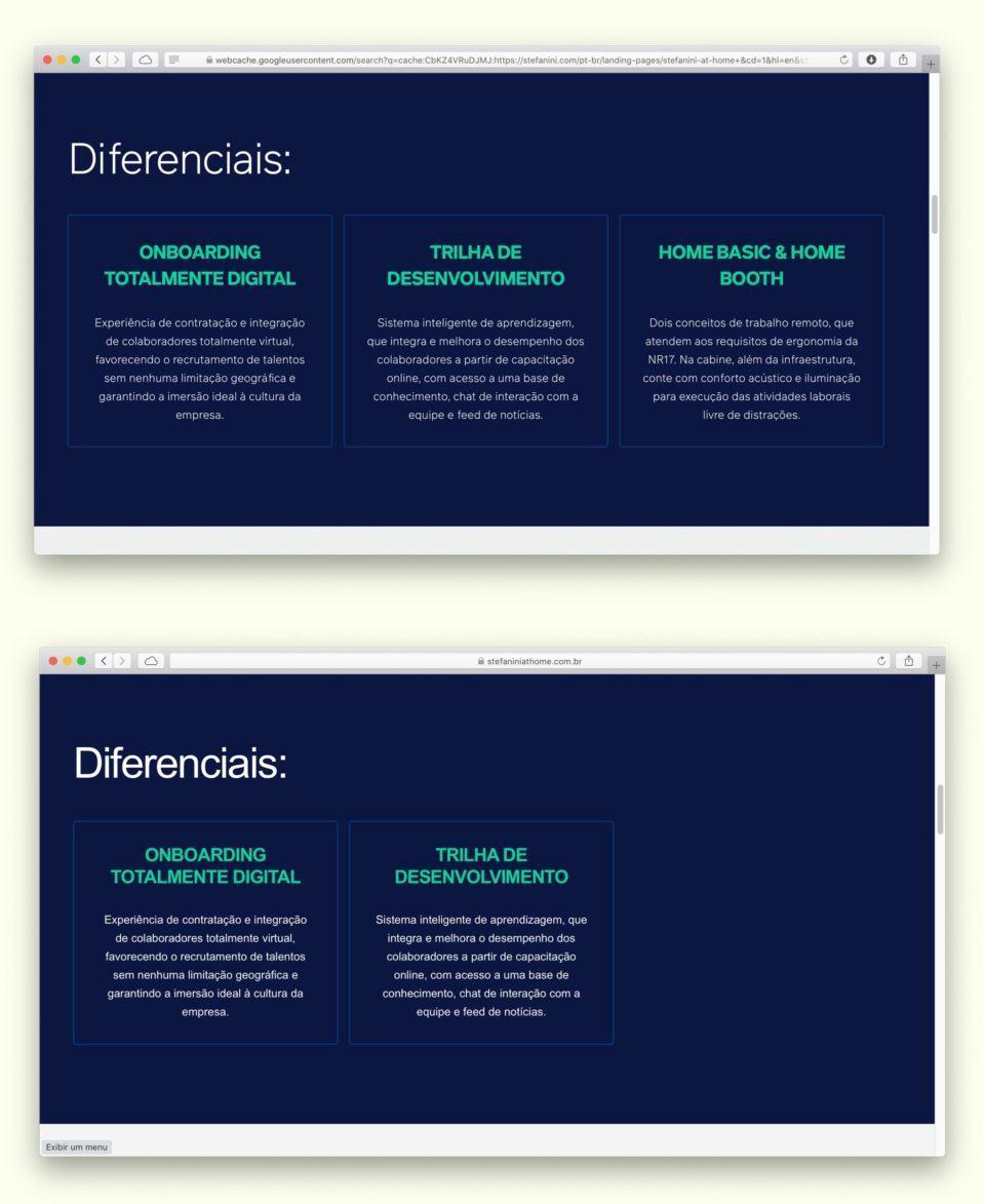 Comparativo do site da Stefanini, antes e depois. Antes, havia um bloco extra de texto falando do Home Booth.
