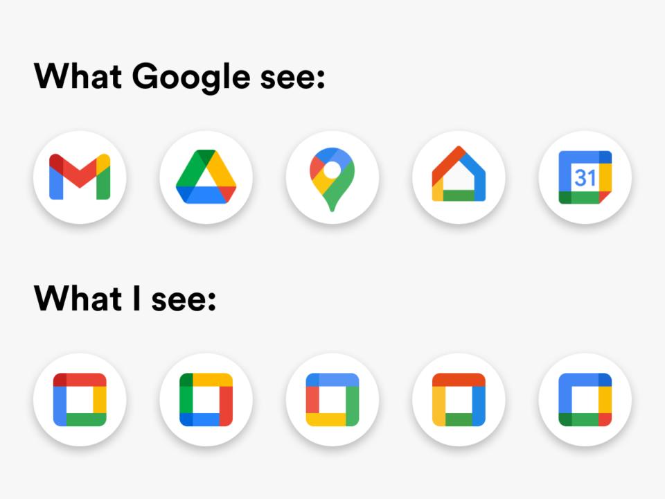 """Duas fileiras de ícones do Google. Na de cima, os novos sob a inscrição """"O que o Google vê'"""". Na de baixo, retângulos idênticos, com cores alteradas, com a inscrição """"O que eu vejo""""."""