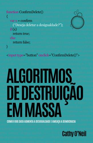 """Capa do livro """"Algoritmos de destruição em massa""""."""