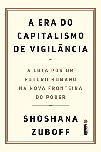 """Capa do livro """"A era do capitalismo de vigilância""""."""