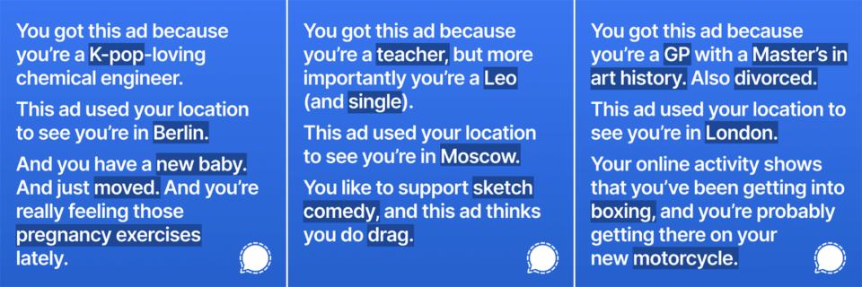 Três anúncios do Signal, em texto e em inglês, detalhando características dos usuários que os receberam.